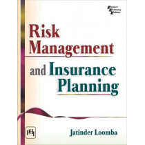 Risk Management and Insurance Planning by Jatinder Loomba, 9788120348318