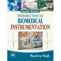 Introduction to Biomedical Instrumentation by Mandeep Singh, 9788120350236