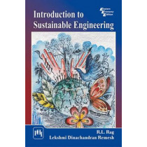Introduction to Sustainable Engineering by R. L. Rag, 9788120351530