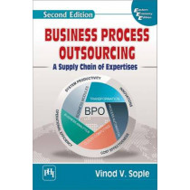 Business Process Outsourcing: A Supply Chain of Expertises by Vinod V. Sople, 9788120352360