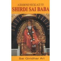 Diamond Necklace to Shirdi Sai Baba by Sai Giridhar Ari, 9788120758681