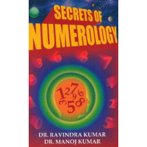 Secrets of Numerology: A Complete Guide for the Layman to Know the Past, Present & Future by Dr. Ravindra Kumar, 9788120784727