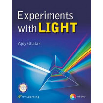Experiments with Light by Ajoy Ghatak, 9788130931661