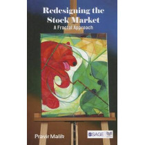 Redesigning the Stock Market: A Fractal Approach by Pravir Malik, 9788132107187