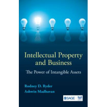 Intellectual Property and Business: The Power of Intangible Assets by Rodney D. Ryder, 9788132117919