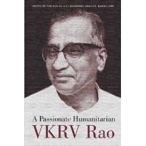 A Passionate Humanitarian VKRV Rao, 9788171887057