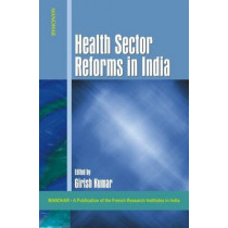 Health Sector Reforms in India by Girish Kumar, 9788173048111