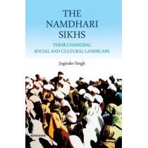 Namdhari Sikhs: Their Changing Social & Cultural Landscape by Joginder Singh, 9788173049965