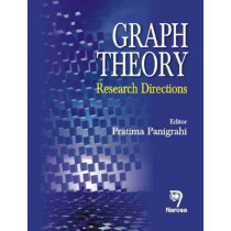 Graph Theory: Research Directions by Pratima Panigrahi, 9788173199974