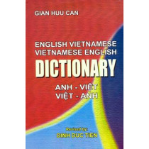English-Vietnamese and Vietnamese-English Dictionary by Gian Huu Can, 9788176500470
