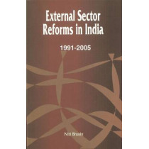 External Sector Reforms in India: 1991-2005 by Niti Bhasin, 9788177080858