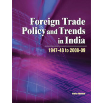 Foreign Trade Policy & Trends in India: 1947-48 to 2008-09 by Vibha Mathur, 9788177082074