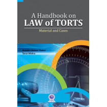 Handbook on Law of Torts: Material & Cases by Birendra Mohan Thakur, 9788177084269