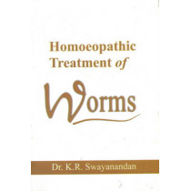 Homoeopathic Treatment of Worms by K.R. Swayanandan, 9788180562594