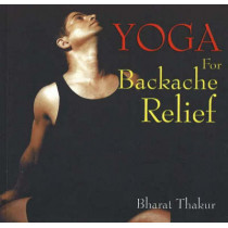 Yoga for Backache Relief by Bharat Thakur, 9788183280068