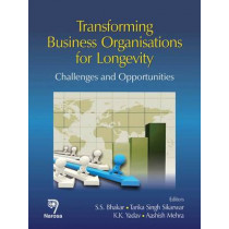 Transforming Business Organisations for Longevity: Challenges and Opportunities by S. S. Bhakar, 9788184872255