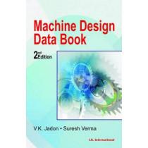 Machine Design Data Book by V.K. Jadon, 9788189866129