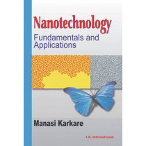 Nanotechnology: Fundamentals and Applications by Manasi Karkare, 9788189866990