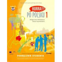 Hurra!!! Po Polsku: Volume 1: Student's Textbook by M. Malolepsza, 9788360229248