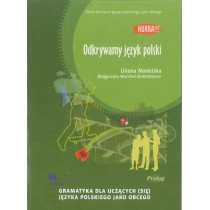 Hurra! Odkrywamy Jezyk Polski (Polish Edition of Discovering Polish: A Learner's Grammar): 2013, 9788360229309