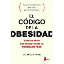 Codigo de La Obesidad, El by Dr. Jason Fung, 9788417030056