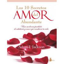 Los Diez Secretos del Amor Abundante by Adam J Jackson, 9788478088010