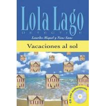 Lola Lago, detective: Vacaciones al sol + CD (A1) by Lourdes Miquel, 9788484431282