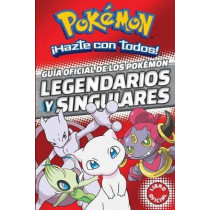 Guia Oficial de Los Pokemon Legendarios Y Singulares (Pokemon) / Official Guide to Legendary and Mythical Pokemon Pokemon by Varios Autores, 9788490438107