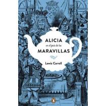 Alicia En El Pais de Las Maravillas. Edicion Conmemorativa / Alice's Adventures in Wonderland by Lewis Carroll, 9788491050742
