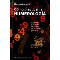 Como Practicar La Numerologia by Margaret Arnold, 9788491111306
