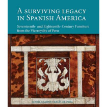 Surviving Legacy in Spanish America by Maria Campos Carles De Pena, 9788494006180