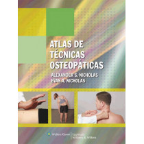 Atlas de tecnicas osteopaticas by Alexander S. Nicholas, 9788496921245