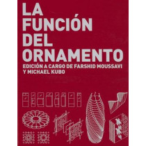 La Funcion del Ornamento by Farshid Moussavi, 9788496954311
