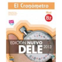 El Cronometro B2: Nuevo Dele 2013: Book + CD by Alejandro Bech, 9788498485486