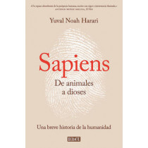 Sapiens. de Animales a Dioses / Sapiens: A Brief History of Humankind by Yuval Noah Harari, 9788499926223