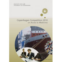 The Copenhagen Competition: on Access to Medicines: 2010 by Alejandro Jara, 9788757422542