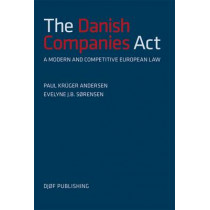 The Danish Companies Act of 2009: - a Modern and Competitive European Law by Paul Kruger Andersen, 9788757424898