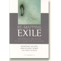 Re-Mapping Exile: Realities & Metaphors in Irish Literature & History by Michael Boss, 9788779340107