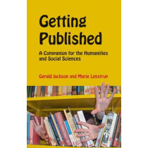 Getting Published: A Companion for the Humanities and Social Sciences by Gerald Jackson, 9788791114779