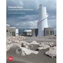 Patrizia Pozzi: Contemporary Landscape: New tales and new visions by Luca Molinari, 9788857212012