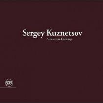 Sergey Kuznetsov: Architecture Drawings by Luca Molinari, 9788857225432