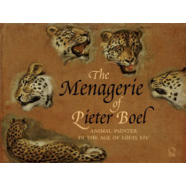 Menagerie of Pieter Boel: Animal Painter in the Age of Louis Xiv by Paola Gallerani, 9788889854747