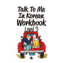 Talk To Me In Korean Workbook Level 3 by Talk To Me in Korean, 9788956056906