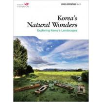 Korea's Natural Wonders: Exploring Korea's Landscapes by Amber Hyun Jung Kim, 9788997639045