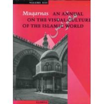 Muqarnas, Volume 13 by Gulru Necipoglu, 9789004106338
