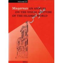 Muqarnas, Volume 15 by Gulru Necipoglu, 9789004110847