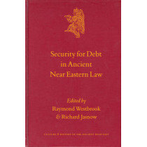 Security for Debt in Ancient Near Eastern Law by Raymond Westbrook, 9789004121249