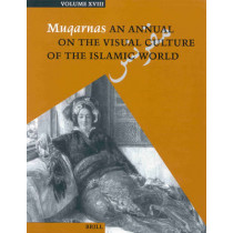 Muqarnas, Volume 18 by Gulru Necipoglu, 9789004122345