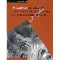 Muqarnas, Volume 20 by Gulru Necipoglu, 9789004132078
