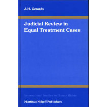 Judicial Review in Equal Treatment Cases by Janneke Gerards, 9789004143791